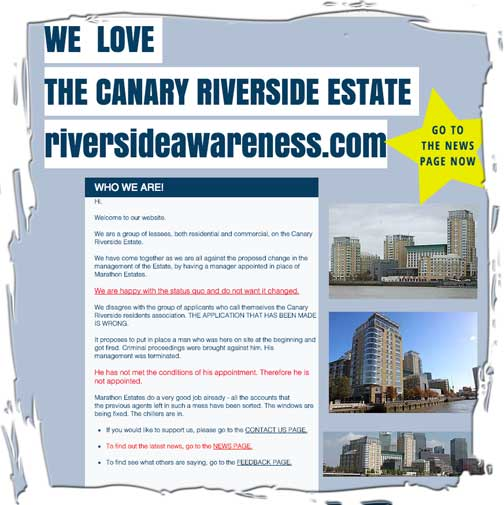 The anonymous website riversideawareness.com deplores the leaseholders' actions