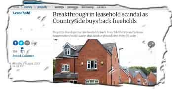 Guardian reports 'breakthrough' deal from Countryside … Pressure on Taylor Wimpey also to offer freeholds