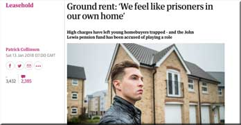 Guardian reports misery of leasehold home owners trapped by John Lewis Partnership Pension Trust – and the Mail, Sun, Mirror and Lad Bible (any we have missed?)
